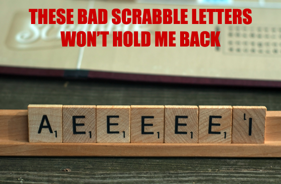 hold-me-back-bad-scrabble-letters